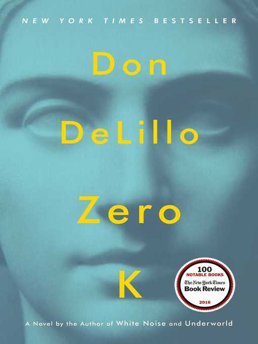 Title details for Zero K by Don DeLillo - Wait list
